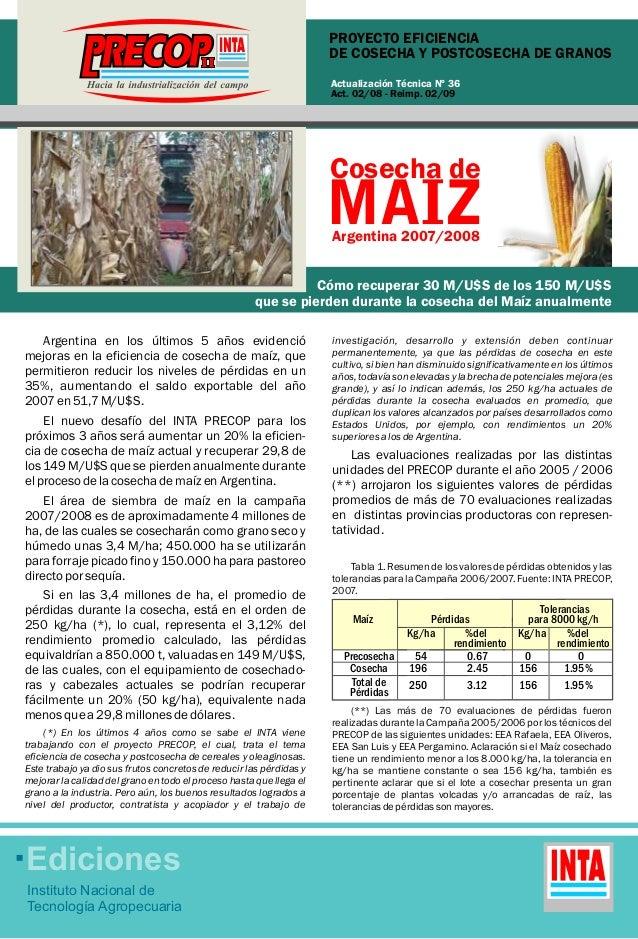 PROYECTO EFICIENCIA  DE COSECHA Y POSTCOSECHA DE GRANOS  Ediciones  Instituto Nacional de  Tecnología Agropecuaria  Actual...