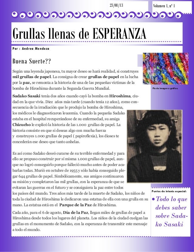 23/08/13  Volumen 1, nº 1  Grullas llenas de ESPERANZA P o r : An d r e a M e n d o za  Buena Suerte?? Según una leyenda j...