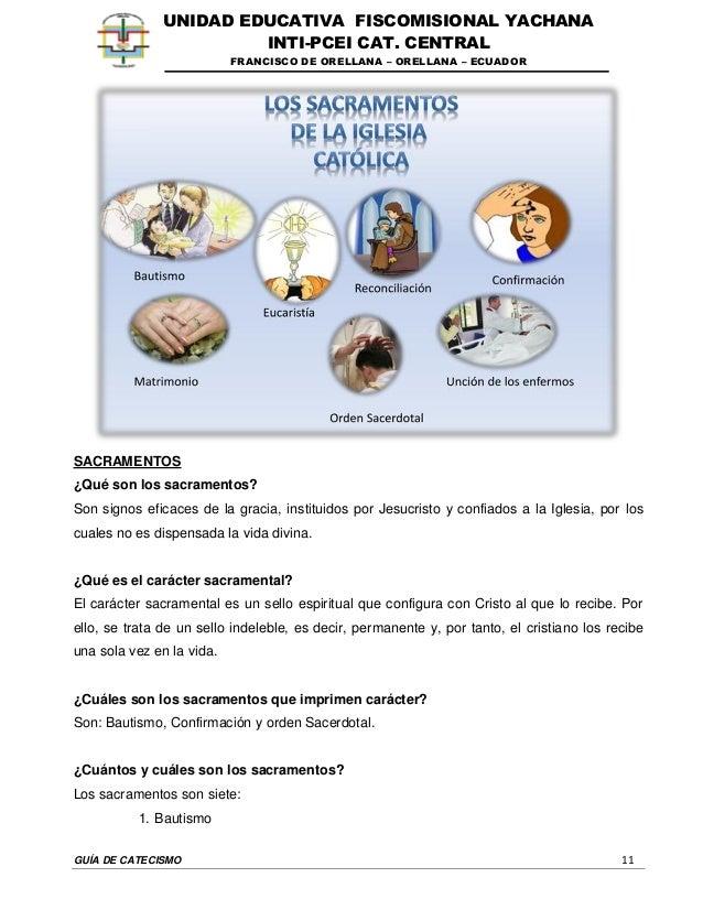 GUÍA DE CATECISMO 11 UNIDAD EDUCATIVA FISCOMISIONAL YACHANA INTI-PCEI CAT. CENTRAL FRANCISCO DE ORELLANA – ORELLANA – ECUA...