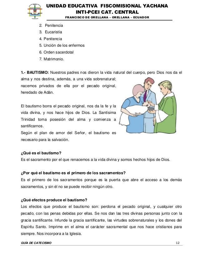 GUÍA DE CATECISMO 12 UNIDAD EDUCATIVA FISCOMISIONAL YACHANA INTI-PCEI CAT. CENTRAL FRANCISCO DE ORELLANA – ORELLANA – ECUA...