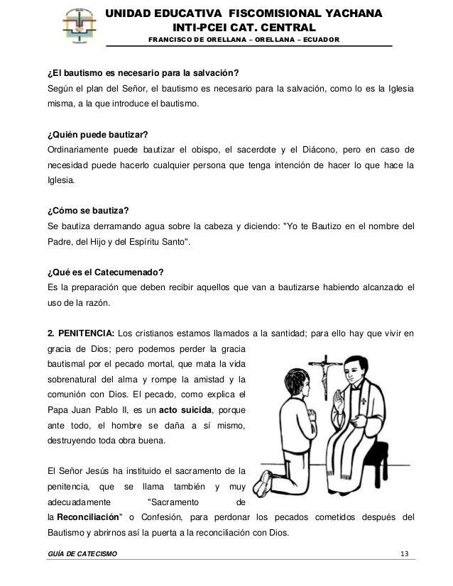 GUÍA DE CATECISMO 13 UNIDAD EDUCATIVA FISCOMISIONAL YACHANA INTI-PCEI CAT. CENTRAL FRANCISCO DE ORELLANA – ORELLANA – ECUA...