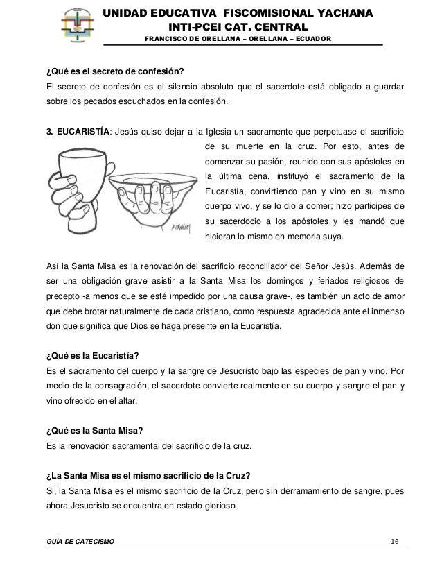 GUÍA DE CATECISMO 16 UNIDAD EDUCATIVA FISCOMISIONAL YACHANA INTI-PCEI CAT. CENTRAL FRANCISCO DE ORELLANA – ORELLANA – ECUA...
