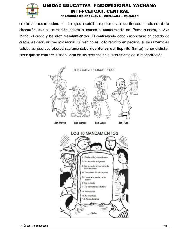 GUÍA DE CATECISMO 20 UNIDAD EDUCATIVA FISCOMISIONAL YACHANA INTI-PCEI CAT. CENTRAL FRANCISCO DE ORELLANA – ORELLANA – ECUA...