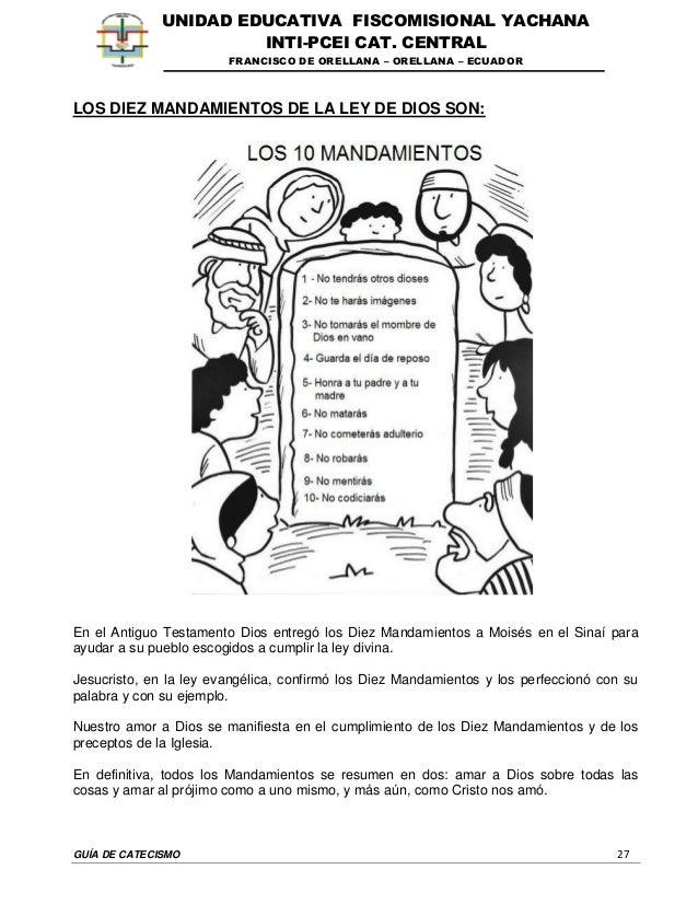 GUÍA DE CATECISMO 27 UNIDAD EDUCATIVA FISCOMISIONAL YACHANA INTI-PCEI CAT. CENTRAL FRANCISCO DE ORELLANA – ORELLANA – ECUA...