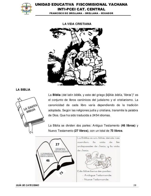 GUÍA DE CATECISMO 28 UNIDAD EDUCATIVA FISCOMISIONAL YACHANA INTI-PCEI CAT. CENTRAL FRANCISCO DE ORELLANA – ORELLANA – ECUA...