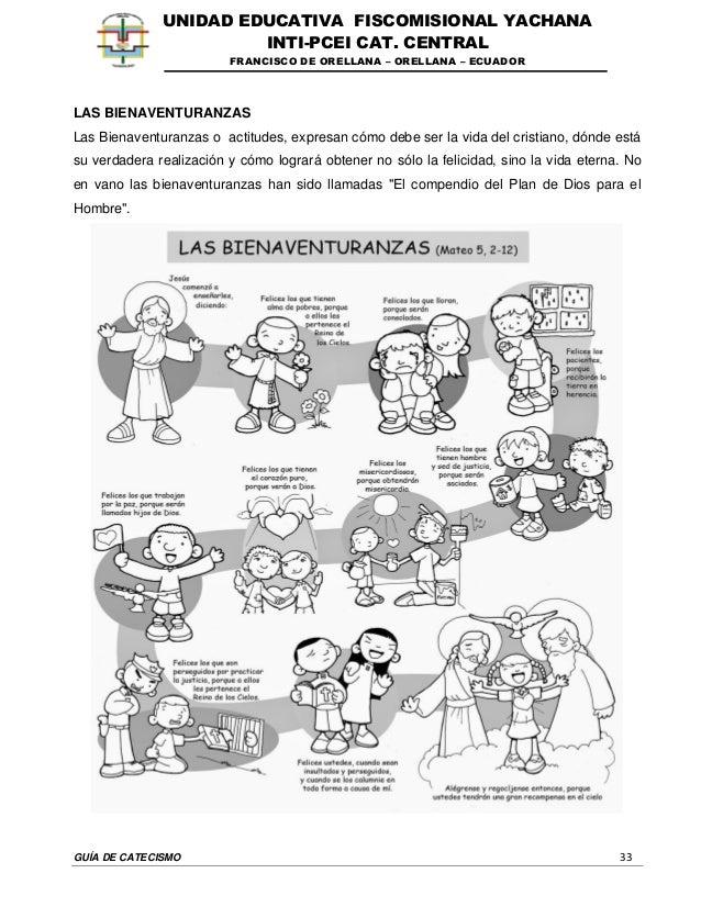 GUÍA DE CATECISMO 33 UNIDAD EDUCATIVA FISCOMISIONAL YACHANA INTI-PCEI CAT. CENTRAL FRANCISCO DE ORELLANA – ORELLANA – ECUA...