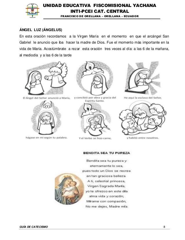 GUÍA DE CATECISMO 8 UNIDAD EDUCATIVA FISCOMISIONAL YACHANA INTI-PCEI CAT. CENTRAL FRANCISCO DE ORELLANA – ORELLANA – ECUAD...