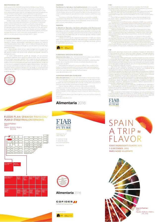 Spanish Pavilion: Hall 7 Stands:7G10-A—7G10-L  7I11, 7I15 Spanish Pavilion: Hall 7 Stands:7G10-A—7G10-L  7I11, 7I15 Ve...