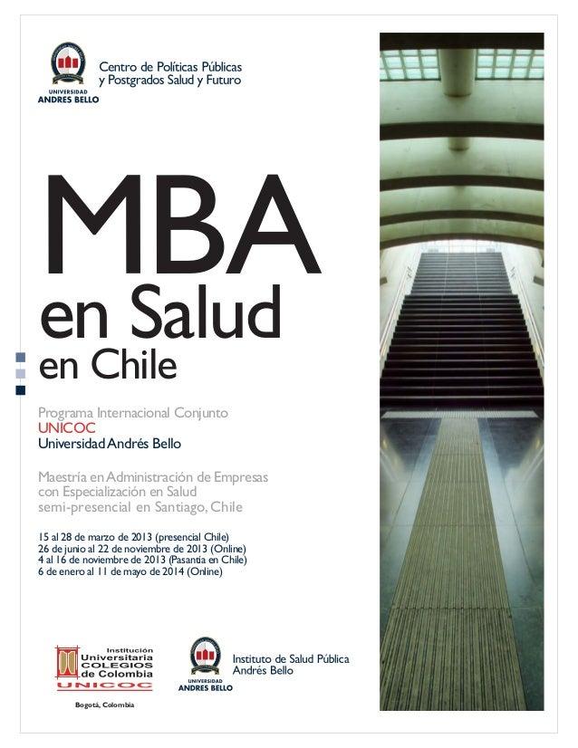 MBAen Saluden ChilePrograma Internacional ConjuntoUNICOCUniversidad Andrés BelloMaestría en Administración de Empresascon ...