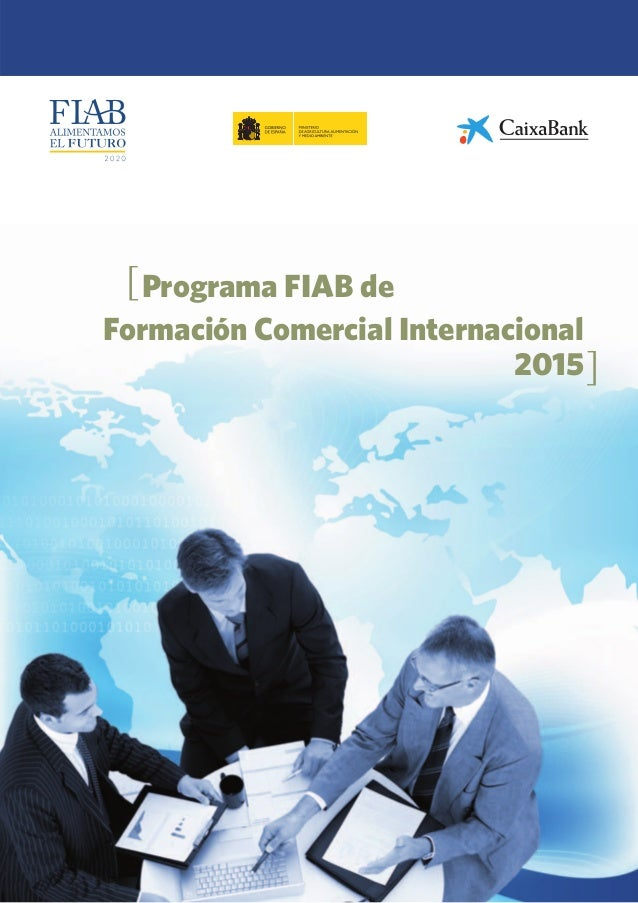 Programa FIAB de  Formación Comercial Internacional  2015  [  ]