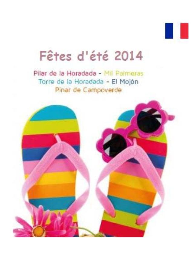 Événements pour l'anniversaire de la indépendance de Pilar de la Horadada (1986-2014) Samedi, 19 Juillet, 2014 Hommage à t...