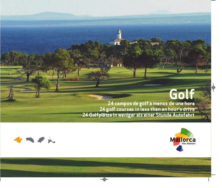 Golf           24 campos de golf a menos de una hora       24 golf courses in less than an hour's drive24 Golfplätze in we...