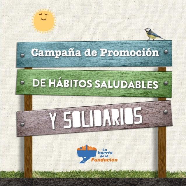 Nuestra Huerta Ecológica Bienvenido a nuestra huerta, donde cultivamos frutas y verduras ecológicas gracias a un equipo ll...