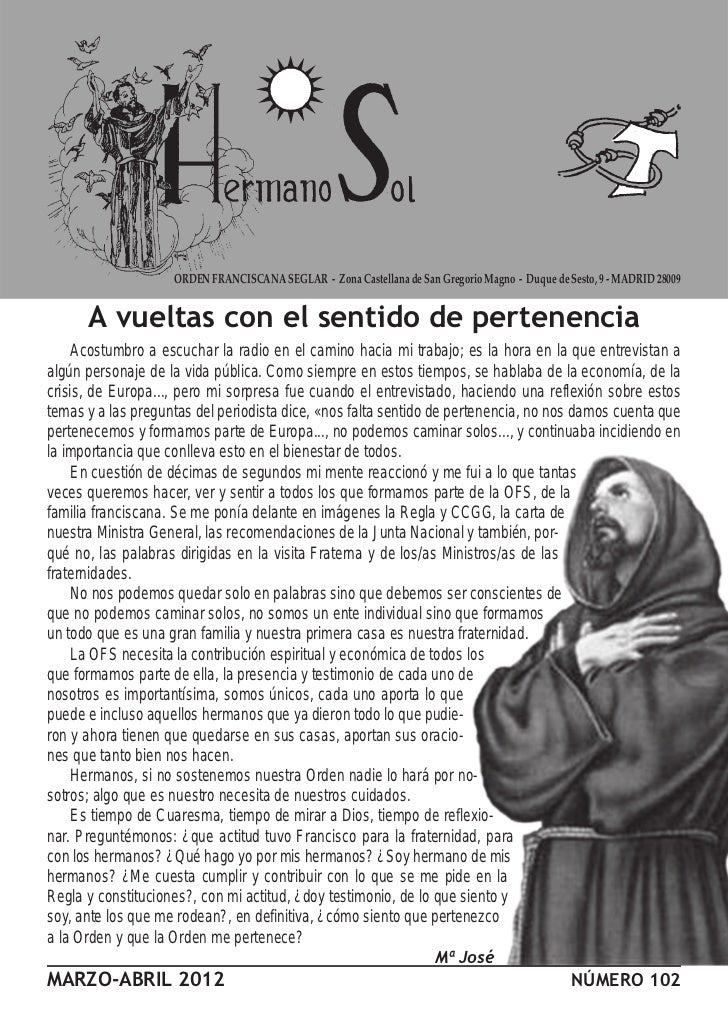 ORDEN FRANCISCANA SEGLAR - Zona Castellana de San Gregorio Magno - Duque de Sesto, 9 - MADRID 28009      A vueltas con el ...
