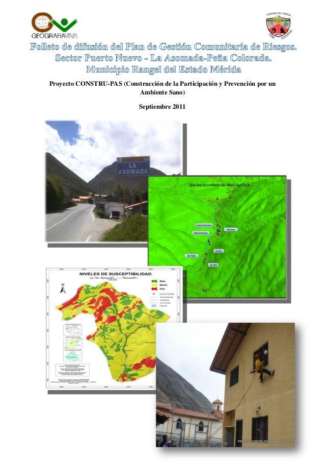 Proyecto CONSTRU-PAS (Construcción de la Participación y Prevención por un Ambiente Sano) Septiembre 2011