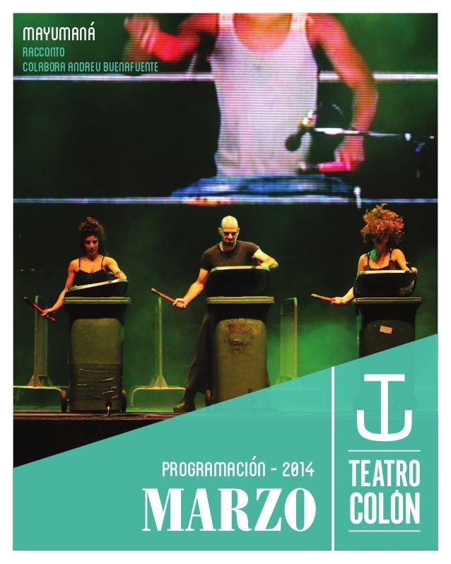 MAYUMANÁ RACCONTO COLABORA ANDREU BUENAFUENTE  programación - 2014  MARZO