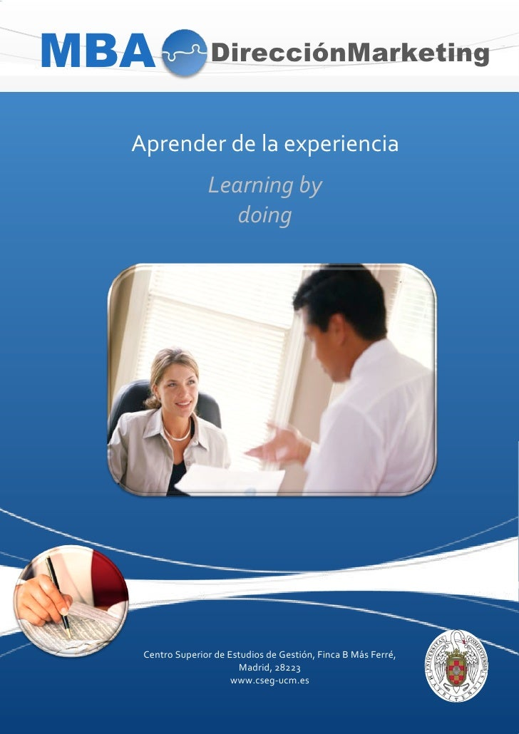 MBA                   DirecciónMarketing      Aprenderdelaexperiencia                      Learning(by(                   ...