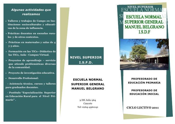 NIVEL SUPERIOR      Algunas actividades que               realizamos   Talleres y trabajos de Campo en Ins-    tituciones...