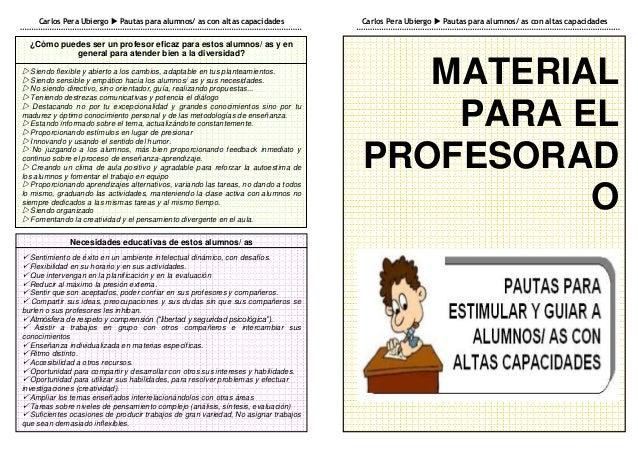 Carlos Pera Ubiergo  Pautas para alumnos/ as con altas capacidades              Carlos Pera Ubiergo  Pautas para alumnos...