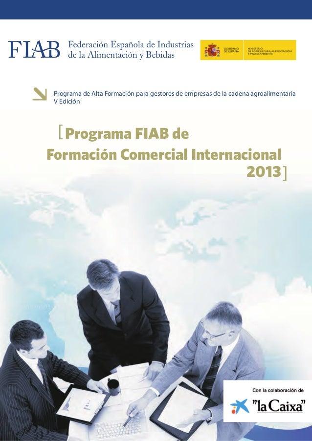 Programa de Alta Formación para gestores de empresas de la cadena agroalimentaria V Edición  [ Programa FIAB deFormación C...