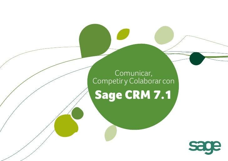 Comunicar,Competir y Colaborar conSage CRM 7.1