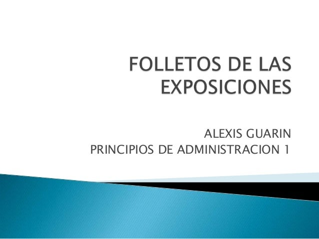 ALEXIS GUARINPRINCIPIOS DE ADMINISTRACION 1