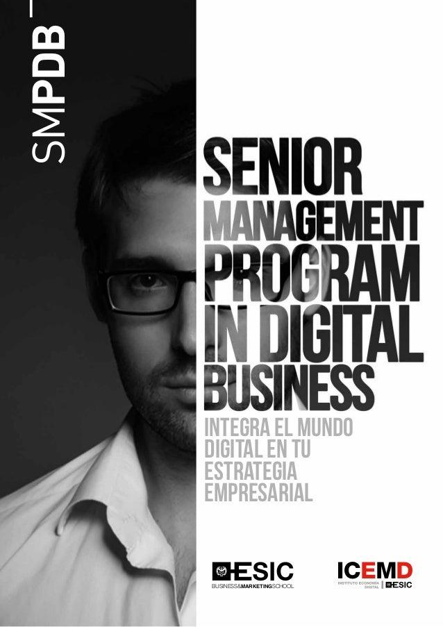 BUSINESS&MARKETINGSCHOOL SMPDB Integra el mundo digital en tu estrategia empresarial