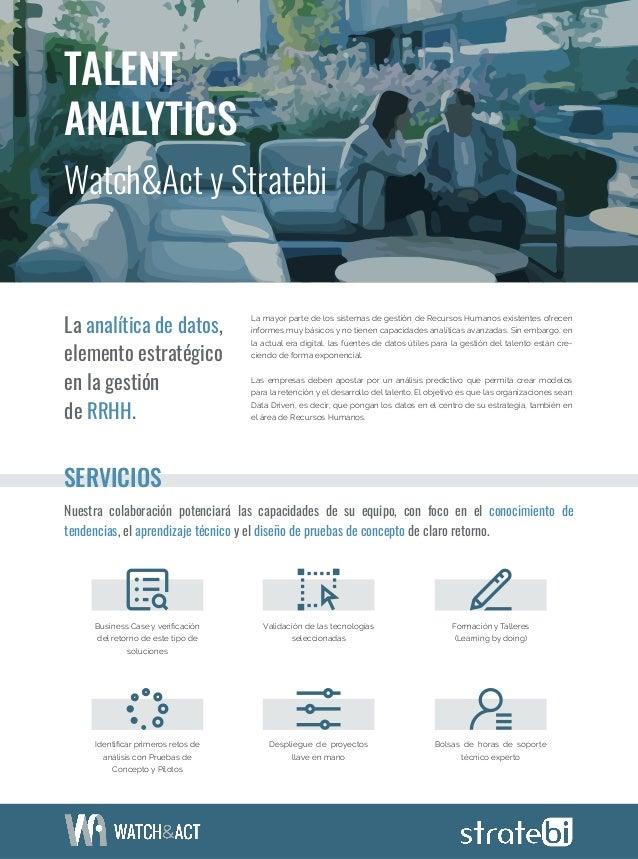 La analítica de datos, elemento estratégico en la gestión de RRHH. Nuestra colaboración potenciará las capacidades de su e...