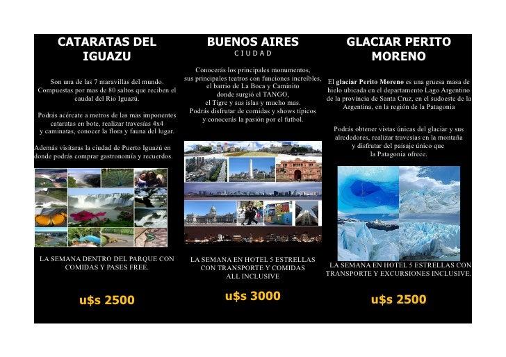 CATARATAS DEL                                       BUENOS AIRES                                      GLACIAR PERITO      ...