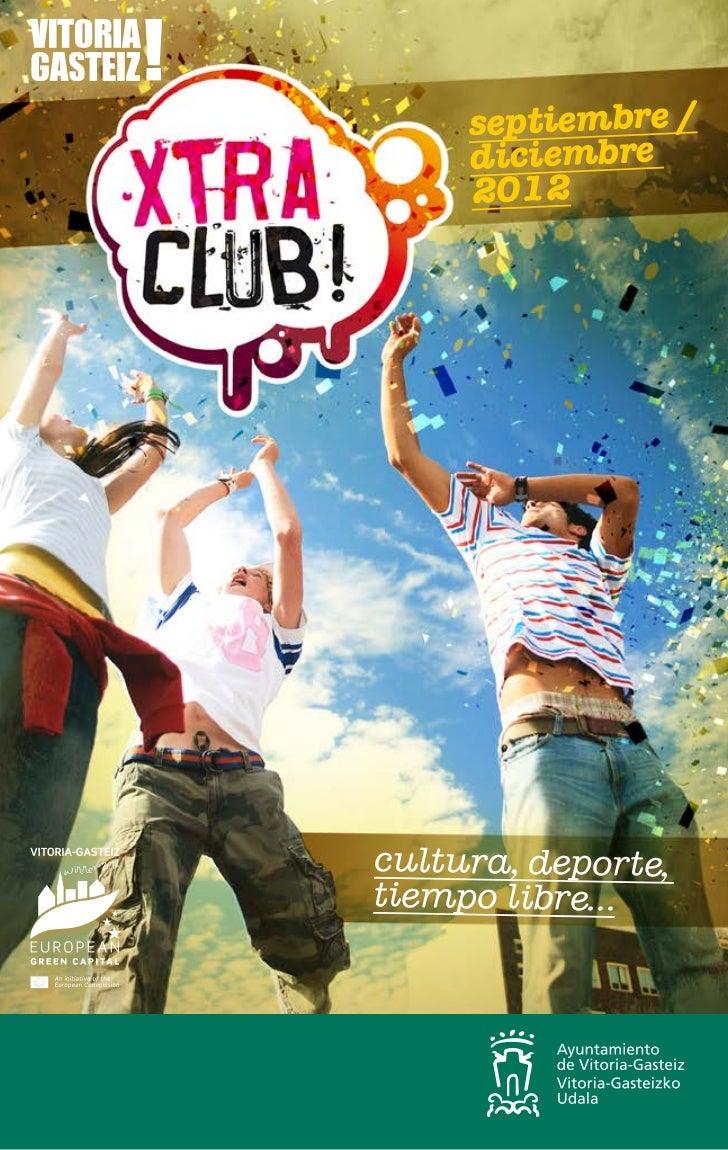 septiembre /     diciembre     2012cultura, deporte,tiempo libre...