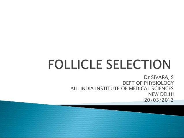 Dr SIVARAJ SDEPT OF PHYSIOLOGYALL INDIA INSTITUTE OF MEDICAL SCIENCESNEW DELHI20/03/2013