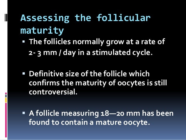 Mature follicle size at ovulation