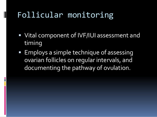 Follicular monitoring