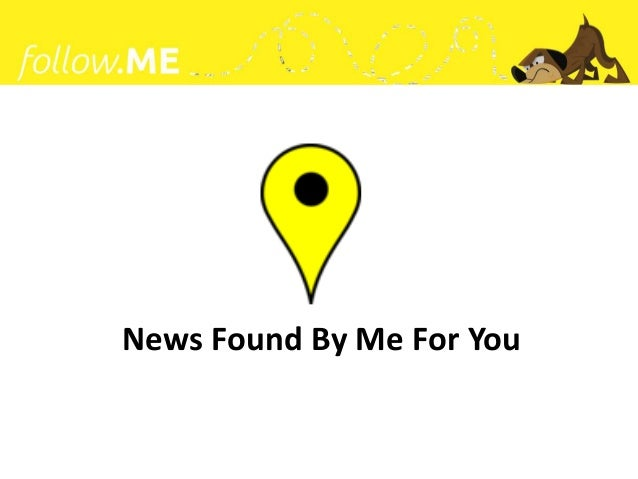 MediaThon: Hack the News! Team Follow.me Project Slide 2
