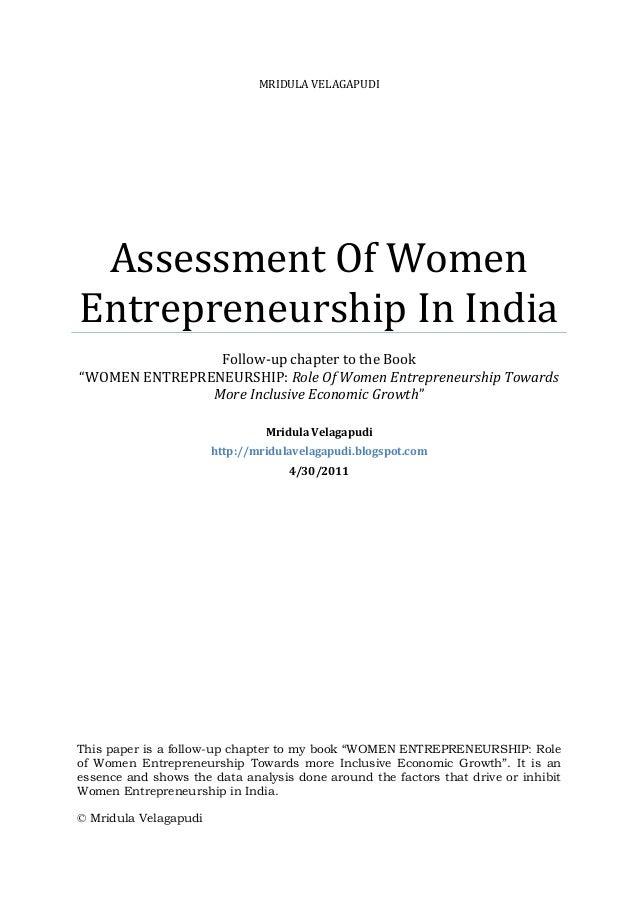 "MRIDULA VELAGAPUDI Assessment Of Women Entrepreneurship In India Follow-up chapter to the Book ""WOMEN ENTREPRENEURSHIP: Ro..."