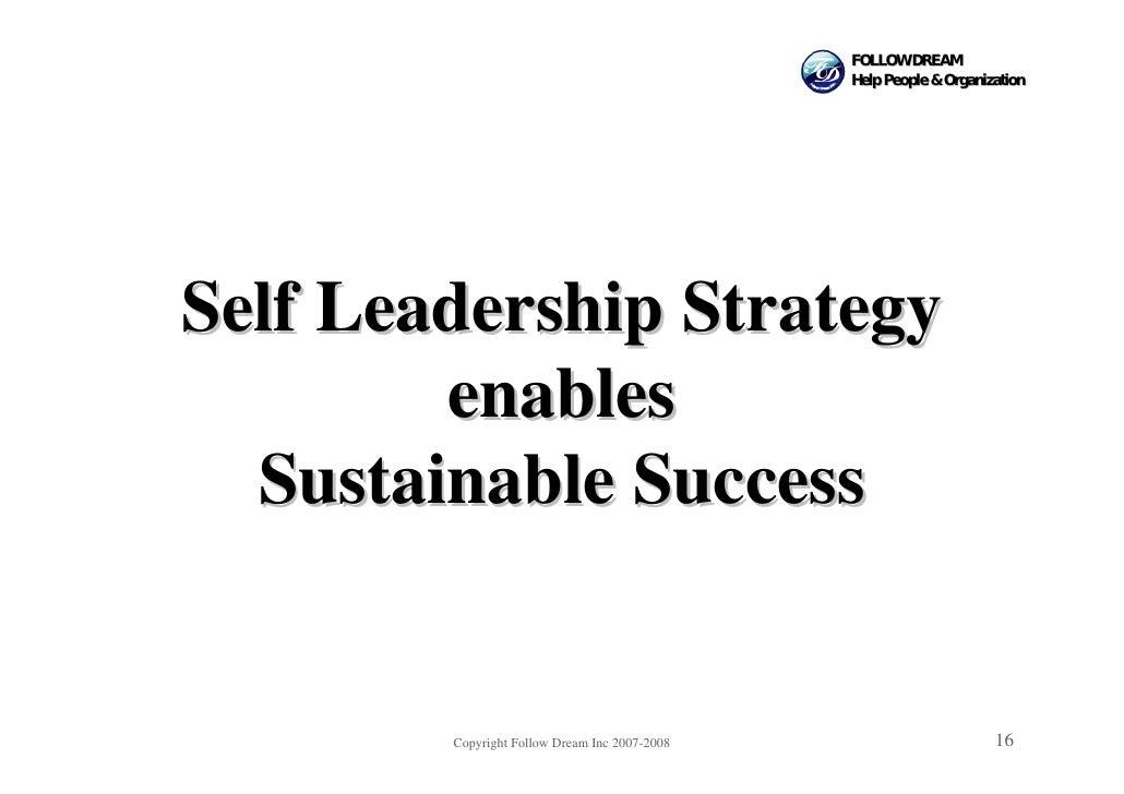 FOLLOW DREAM                                                Help People & Organization     Self Leadership Strategy       ...