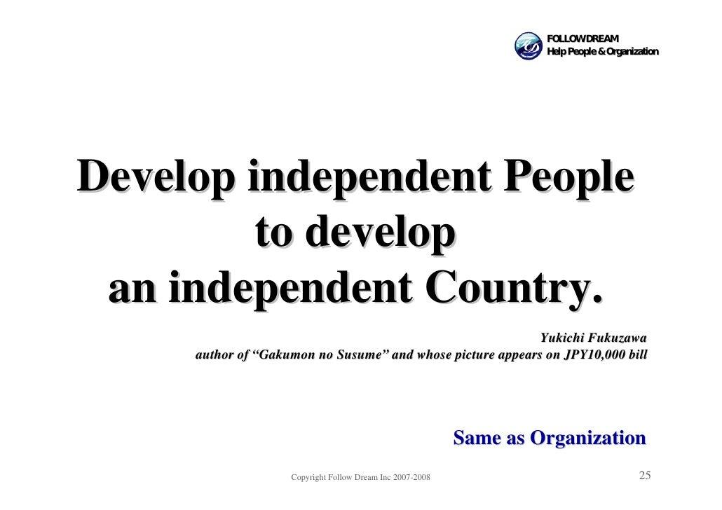 FOLLOW DREAM                                                                     Help People & Organization     Develop in...