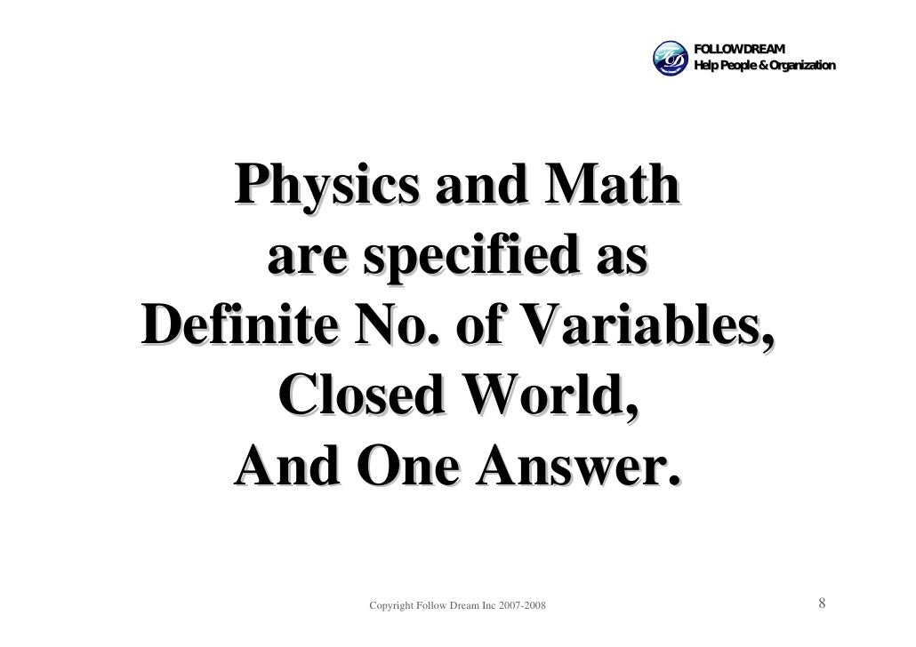 FOLLOW DREAM                                                 Help People & Organization        Physics and Math      are s...