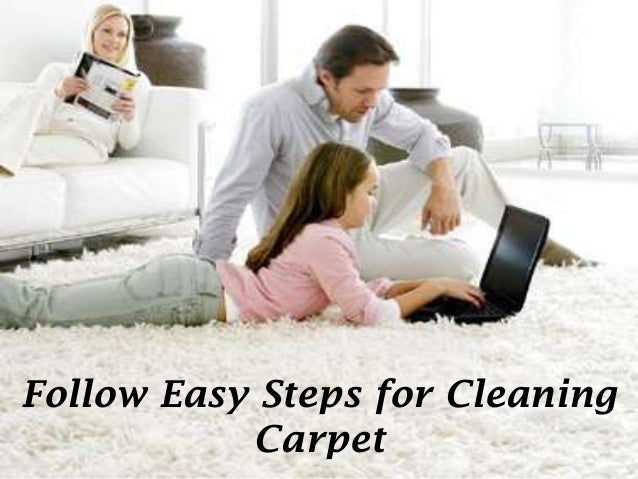 Follow Easy Steps for CleaningCarpet