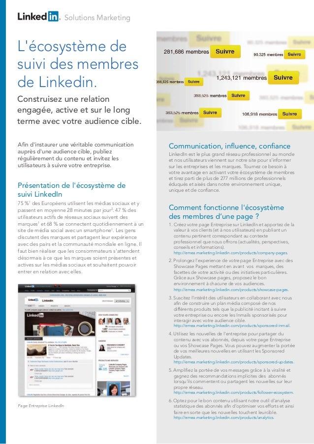 Solutions Marketing  L'écosystème de suivi des membres de Linkedin. Construisez une relation engagée, active et sur le lon...