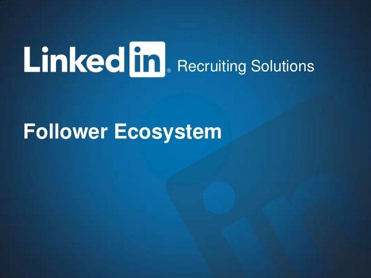 Recruiting SolutionsFollower Ecosystem