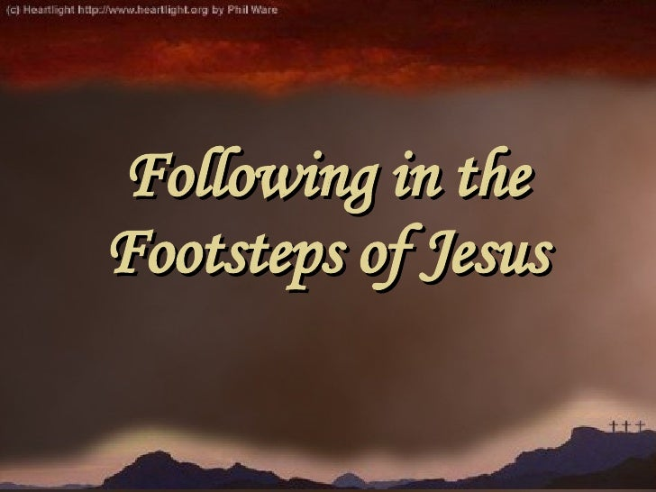 Following In The Footsteps Of Jesus Slide 3