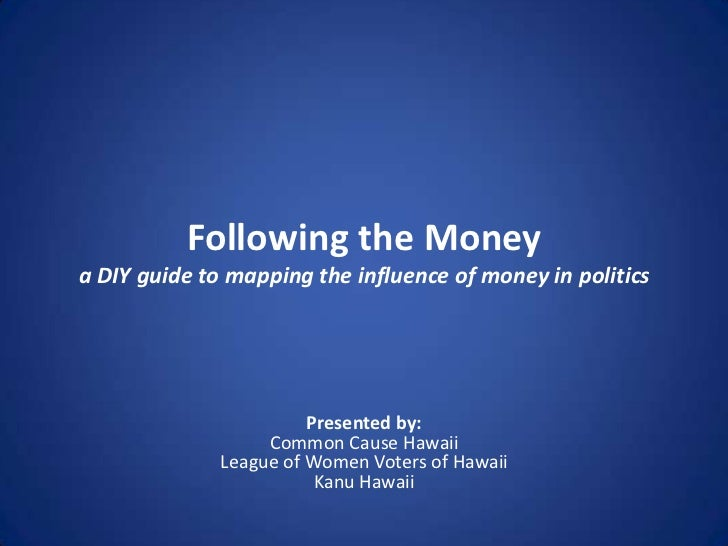 Following the Moneya DIY guide to mapping the influence of money in politics                        Presented by:         ...