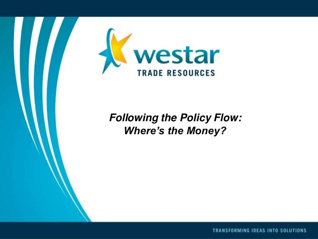 Following the Policy Flow:   Where's the Money?