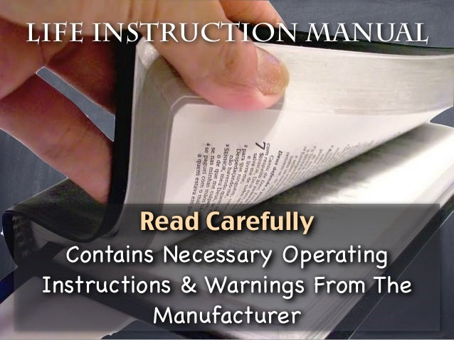 Life Instruction Manual         Read Carefully  Contains Necessary OperatingInstructions & Warnings From The          Manu...