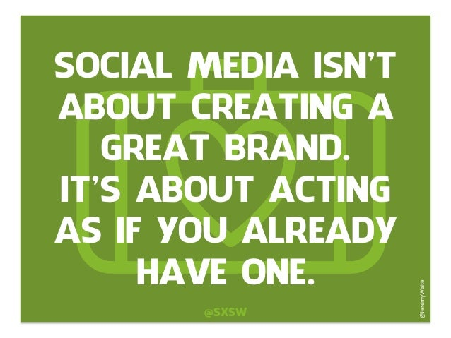 Acting Brand New Quotes: SOCIAL MEDIA ISN'T ABOUT CREATING