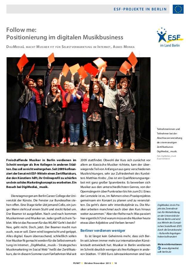 ESF-PROJEKTE IN BERLIN PUNKT H Oktober/November 2015 H 10 Freischaffende Musiker in Berlin verdienen im Schnitt weniger al...
