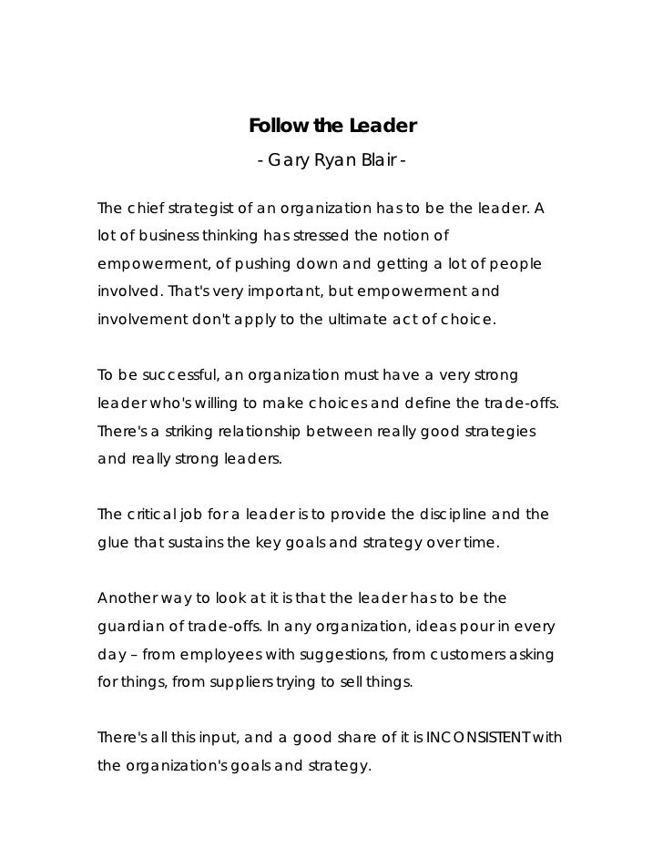 Follow the Leader                         - Gary Ryan Blair -  The chief strategist of an organization has to be the leade...