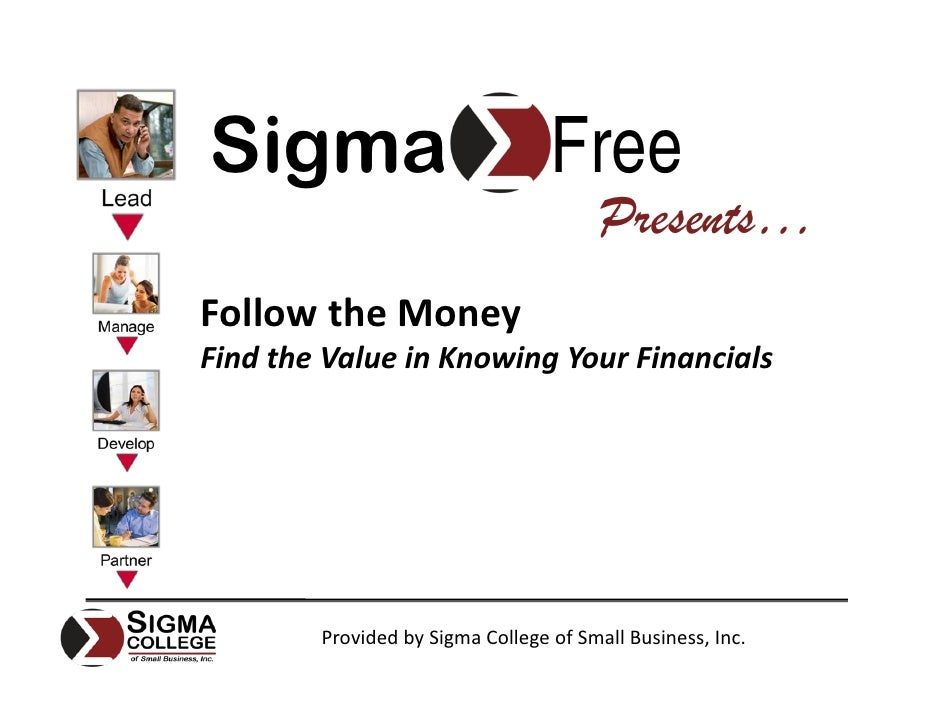 Sigma                             Free                                         Presents… FollowtheMoney FindtheValuei...