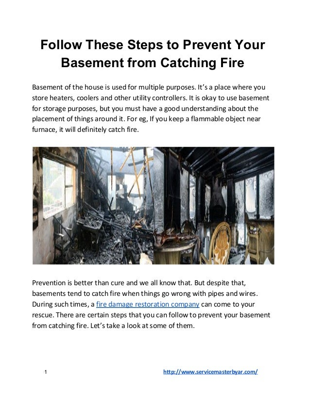 Follow These Steps to Prevent Your Basement from Catching Fire Basement of the house is used for multiple purposes. It's a...